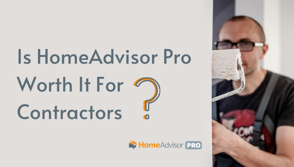 Is Home Advisor Pro Worth it for Painting Contractors, Estimating, Marketing, Hiring, Business Coach
